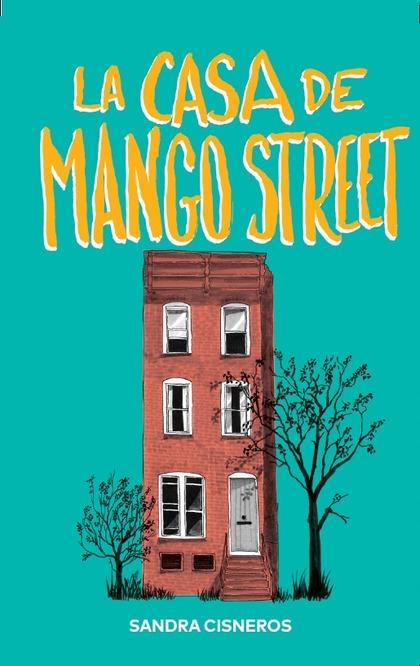 LA CASA DE MANGO STREET.