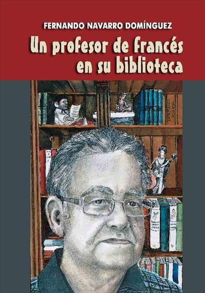 UN PROFESOR DE FRANCÉS EN SU BIBLIOTECA.