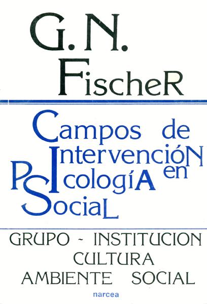 CAMPOS INTERVENCION PSICOLOGIA SOCIAL