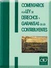 COMENTARIOS A LA LEY DE DERECHOS Y GARANTÍAS DE LOS CONTRIBUYENTES