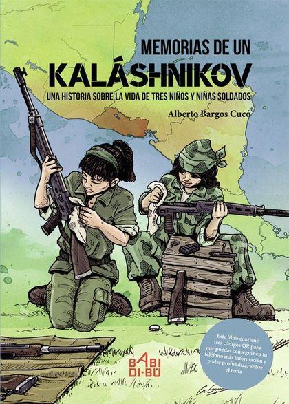MEMORIAS DE UN KALASHNIKOV