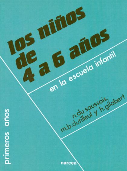 LOS NIÑOS DE 4 A 6 AÑOS