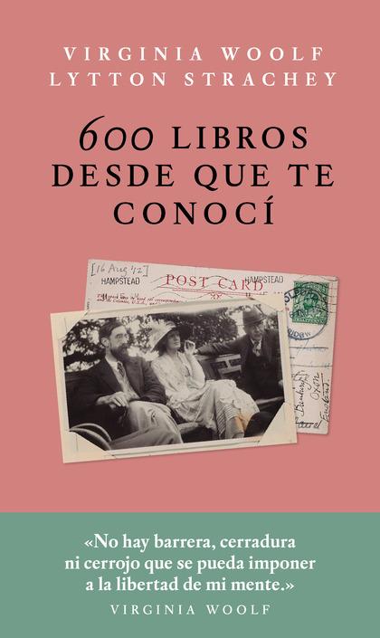 600 LIBROS DESDE QUE TE CONOCÍ.