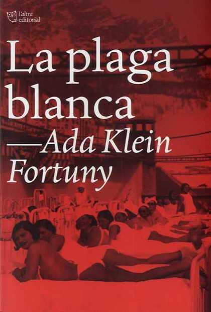 LA PLAGA BLANCA.
