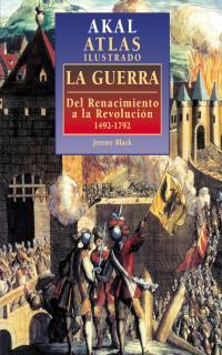 GUERRA RENACIMIENTO A REVOLUCION 1492-1792