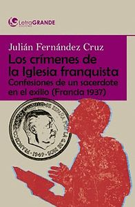 CRÍMENES DE LA IGLESIA DURANTE EL FRANQUISMO.