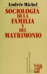 SOCIOLOGIA DE LA FAMILIA Y MATRIMONIO