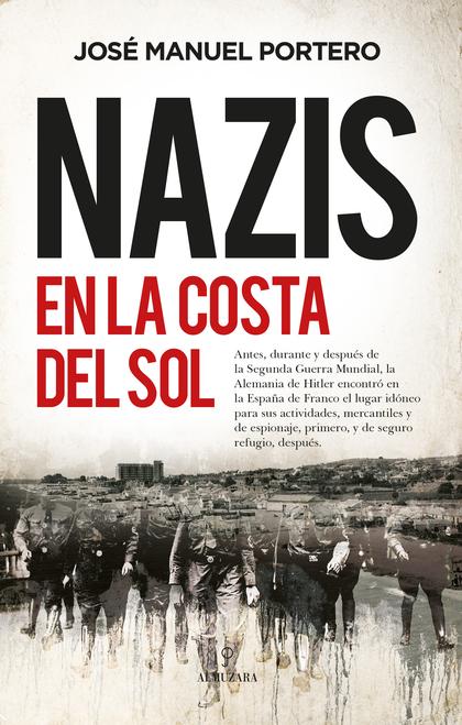 NAZIS EN LA COSTA DEL SOL.