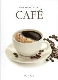 GUÍA ESENCIAL DEL CAFÉ.