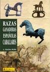 RAZAS GANADERAS ESPAÑOLAS V : CABALLARES