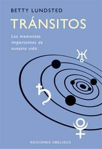TRÁNSITOS: LOS MOMENTOS IMPORTANTES DE NUESTRA VIDA