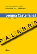 LENGUA CASTELLANA I FORMACIÓN PROFESIONAL BÁSICA