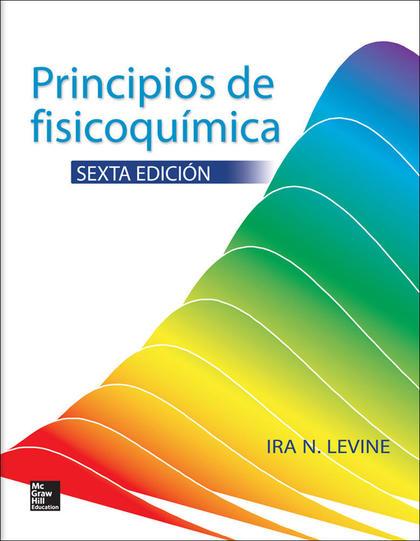 PRINCIPIOS DE FISICOQUÍMICA (6ª ED.)