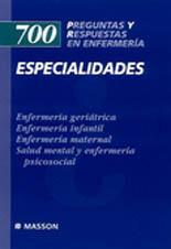 700 PREGUNTAS Y RESPUESTAS EN ENFERMERIA ESPECIALIDADES