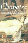 CLEOPATRA: UNA REINA DE LEYENDA