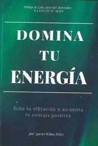 DOMINA TU ENERGIA.