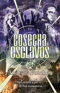 COSECHA DE ESCLAVOS