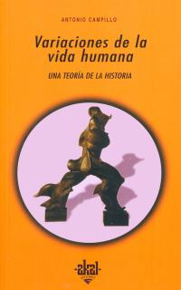 VARIACIONES DE LA VIDA HUMANA: UNA TEORÍA DE LA HISTORIA