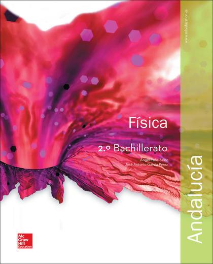 LA - FISICA 2 BACHILLERATO. LIBRO ALUMNO. ANDALUCIA..