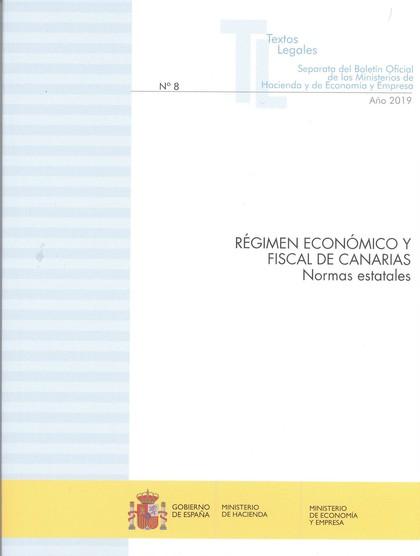 RÉGIMEN ECONÓMICO Y FISCAL DE CANARIAS                                          NORMAS ESTATALE
