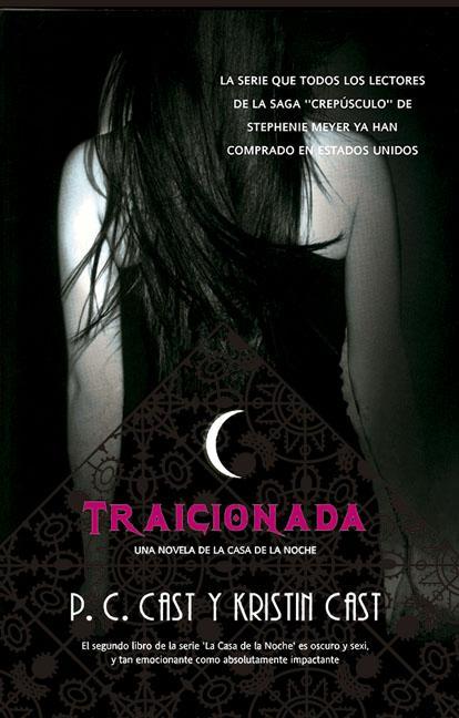 LA CASA DE LA NOCHE2. TRAICIONADA