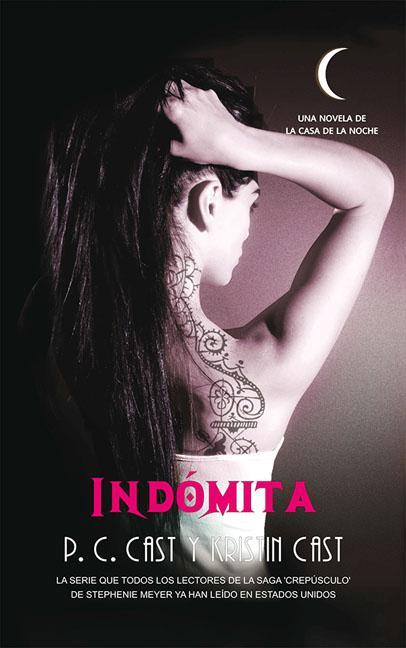 LA CASA DE LA NOCHE 4. INDÓMITA