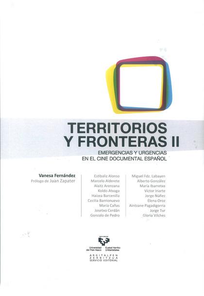 TERRITORIOS Y FRONTERAS II. EMERGENCIAS Y URGENCIAS EN EL CINE DOCUMENTAL ESPAÑO.