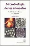 MICROBIOLOGÍA DE LOS ALIMENTOS. FUNDAMENTOS ECOLÓGICOS PARA GARANTIZAR