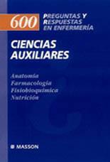 CIENCIAS AUXILIARES 600 PREGUNTAS Y RESPUESTAS EN ENFERMERIA
