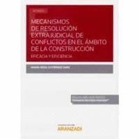MECANISMOS RESOLUCION EXTRAJUDICIAL CONFLICTOS AMBITO CONST.