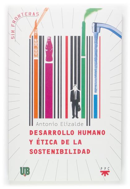 DESARROLLO HUMANO Y ÉTICA DE LA SOSTENIBILIDAD