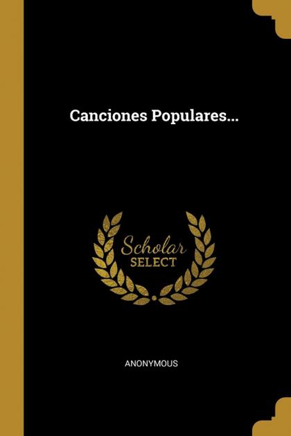 CANCIONES POPULARES...