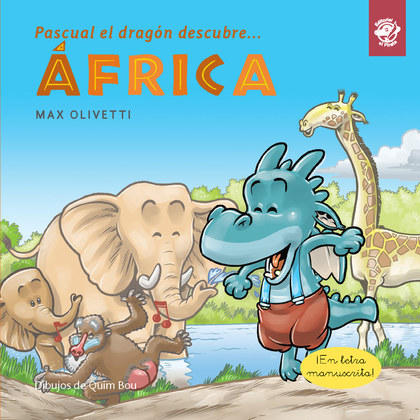 PASCUAL EL DRAGON DESCUBRE... AFRICA.
