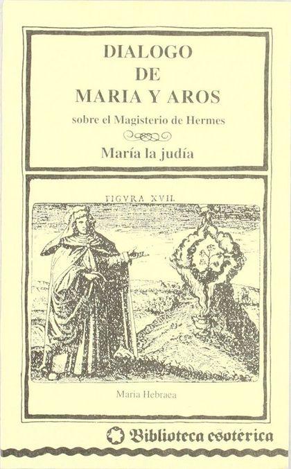 diálogo de María y Aros sobre el magisterio de Hermes