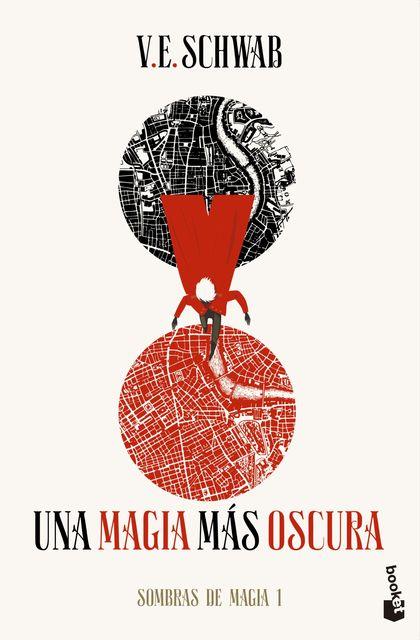 UNA MAGIA MÁS OSCURA (TRILOGÍA SOMBRAS DE MAGIA 1).