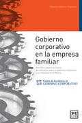 GOBIERNO CORPORATIVO EN LA EMPRESA FAMILIAR