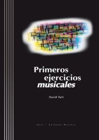 PRIMEROS EJERCICIOS MUSICALES + CD