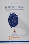 EL REY DE EUROPA: HISTORIA DEL REAL MADRID DE BALONCESTO