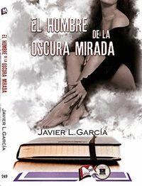 EL HOMBRE DE LA OSCURA MIRADA.