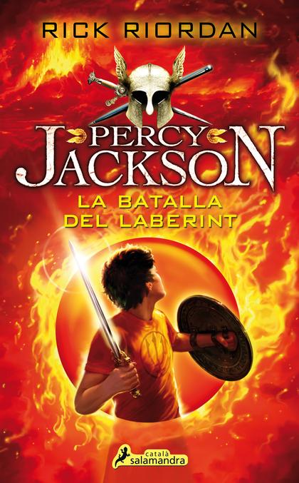 LA BATALLA DEL LABERINT. PERCY JACKSON I ELS DÉUS DE L´OLIMP IV