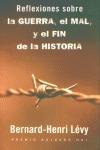 REFLEXIONES SOBRE LA GUERRA, EL MAL Y EL FIN DE LA HISTORIA
