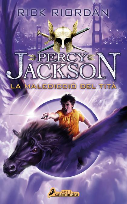 LA MALEDICCIÓ DEL TITÀ. PERCY JACKSON I ELS DÉUS DE L´OLIMP III