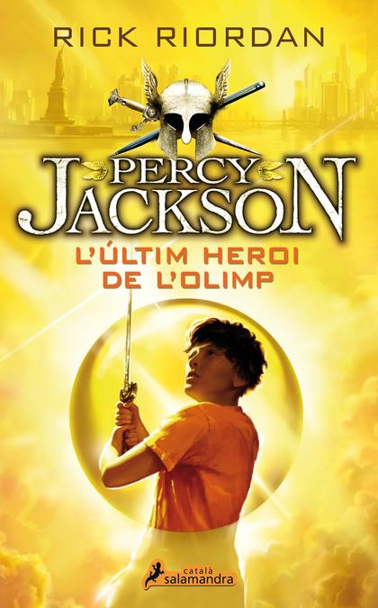 L´ÚLTIM HEROI DE L´OLIMP. PERCY JACKSON I ELS DÉUS DE L´OLIMP V