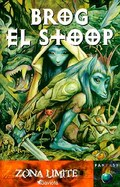 BROG, EL STOOP