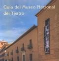 GUÍA DEL MUSEO NACIONAL DEL TEATRO