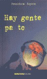 HAY GENTE PA TO