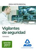 VIGILANTES DE SEGURIDAD, ÁREA INSTRUMENTAL TEMARIO.
