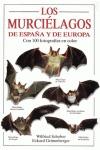 LOS MURCIELAGOS DE ESPAÑA Y DE EUROPA