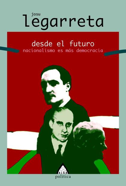 DESDE EL FUTURO