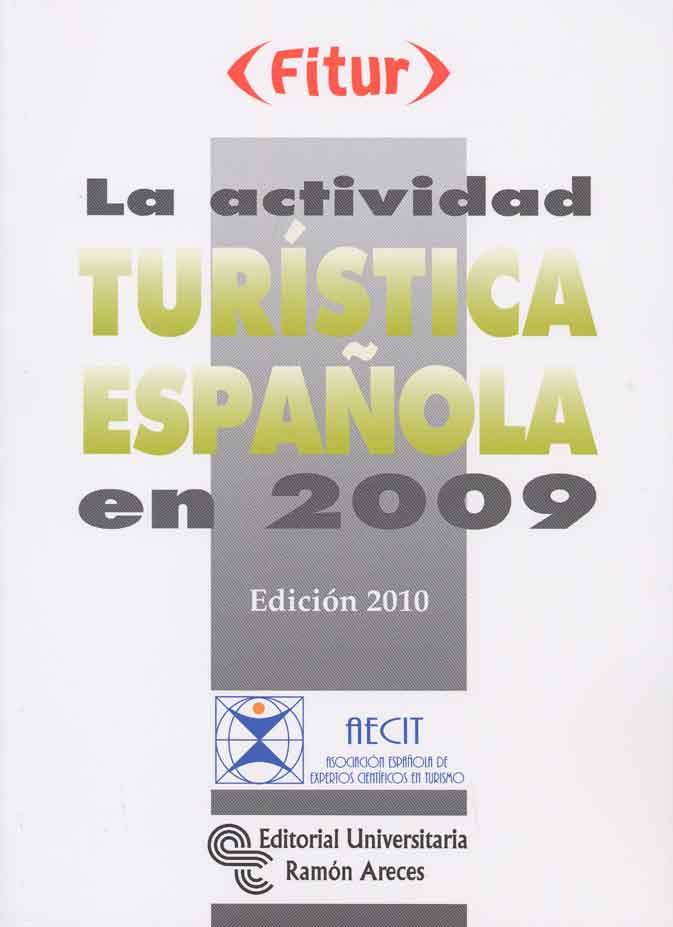 LA ACTIVIDAD TURÍSTICA ESPAÑOLA EN 2009